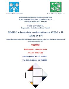 Trieste, MMPI-2 e interviste semi-strutturate SCID I e II (DSM IVTr) @ c/o Hotel Palace Suite | Trieste | Friuli-Venezia Giulia | Italia