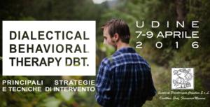 Udine, Dialectical Behavioral Therapy DBT (corso ECM) @ c/o Hotel Cristallo | Udine | Friuli-Venezia Giulia | Italia
