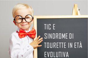 Verona, Diagnosi e trattamento dei disturbi da TIC e della Sindrome di Tourette in età evolutiva (corso ECM) @ Scuola di Psicoterapia Cognitiva S.r.L. sede di Verona | Verona | Veneto | Italia