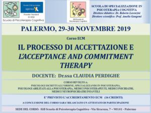 Palermo, Il processo di accettazione e l'Acceptance and Commitment Therapy (corso ECM) @ I.G.B. Scuola di Psicoterapia Cognitiva S.r.L. sede di Palermo