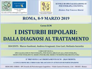 Roma, I disturbi bipolari: dalla diagnosi al trattamento (corso ECM) @ Scuola di Psicoterapia Cognitiva S.r.L. sede di Roma