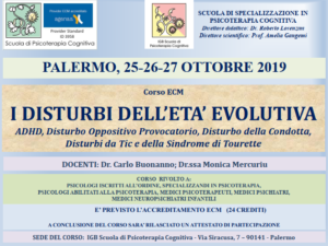 Palermo, I disturbi dell'età evolutiva (corso ECM) @ I.G.B. Scuola di Psicoterapia Cognitiva S.r.L. sede di Palermo