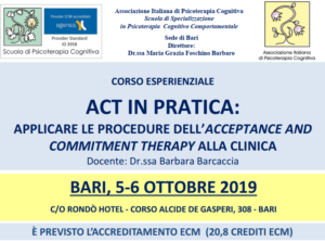 Bari, ACT IN PRATICA: applicare le procedure dell'acceptance and commitment therapy alla clinica (corso ECM) @ c/o Rondò Hotel