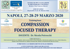 Napoli, Compassion Focused Therapy - training base (corso ECM) @ Scuola di Psicoterapia Cognitiva S.r.L. sede di Napoli