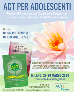 Milano, ACT per adolescenti - Utilizzare l'acceptance and Commitment Therapy con teenager e adolescenti in terapia individuale e di gruppo (corso ECM) @ c/o Centro Medico Santagostino