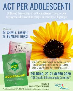Palermo, ACT PER ADOLESCENTI – Utilizzare l'Acceptance and Commitment Therapy con teenager e adolescenti in terapia individuale e di gruppo (Corso ECM) @ I.G.B. Scuola di Psicoterapia Cognitiva S.r.L. sede di Palermo