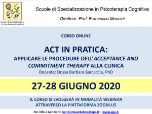 CORSO ON LINE - ACT in pratica: applicare le procedure dell'acceptance and commitment therapy alla clinica @ MODALITA' WEBINAR