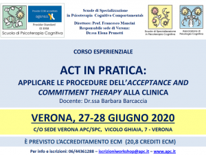 Verona, ACT in pratica: applicare le procedure dell'acceptance and commitment therapy alla clinica (corso ECM) @ Scuola di Psicoterapia Cognitiva S.r.L. sede di Verona