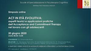 Simposio on line - ACT in Età Evolutiva: aspetti teorici e applicazioni pratiche dell'Acceptance and Commitment Therapy nel lavoro con gli adolescenti @ MODALITA' WEBINAR