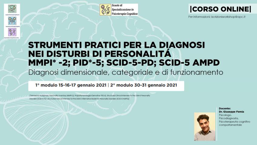 Strumenti pratici per la diagnosi nei disturbi di personalità MMPI-2; PID-5; SCID-5 PD; SCID-5 AMPD