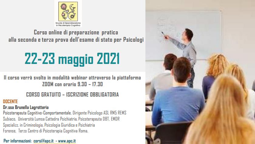WEBINAR 22-23 MAGGIO 2021 CORSO DI PREPARAZIONE PRATICA ALLA SECONDA E TERZA PROVA DELL'ESAME DI STATO PER PSICOLOGI