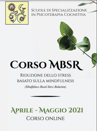 CORSO MBSR Riduzione dello Stress Basato sulla Mindfulness (Mindfulness Based Stress Reduction)