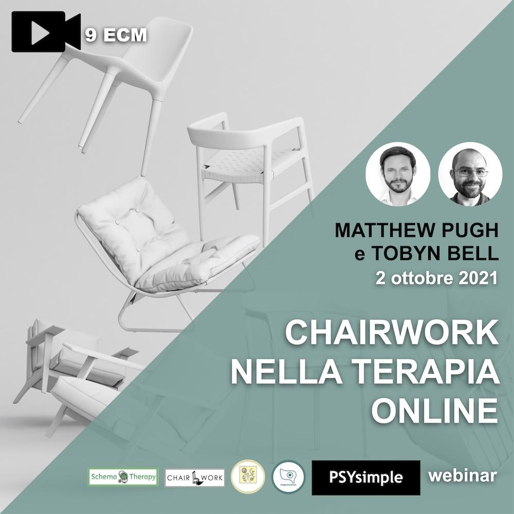 Chairwork nella psicoterapia on line: nuove applicazioni del lavoro con sedie per la CBT, la Schema Therapy e la CFT